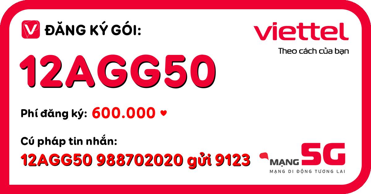 Đăng ký gói 12agg50 viettel