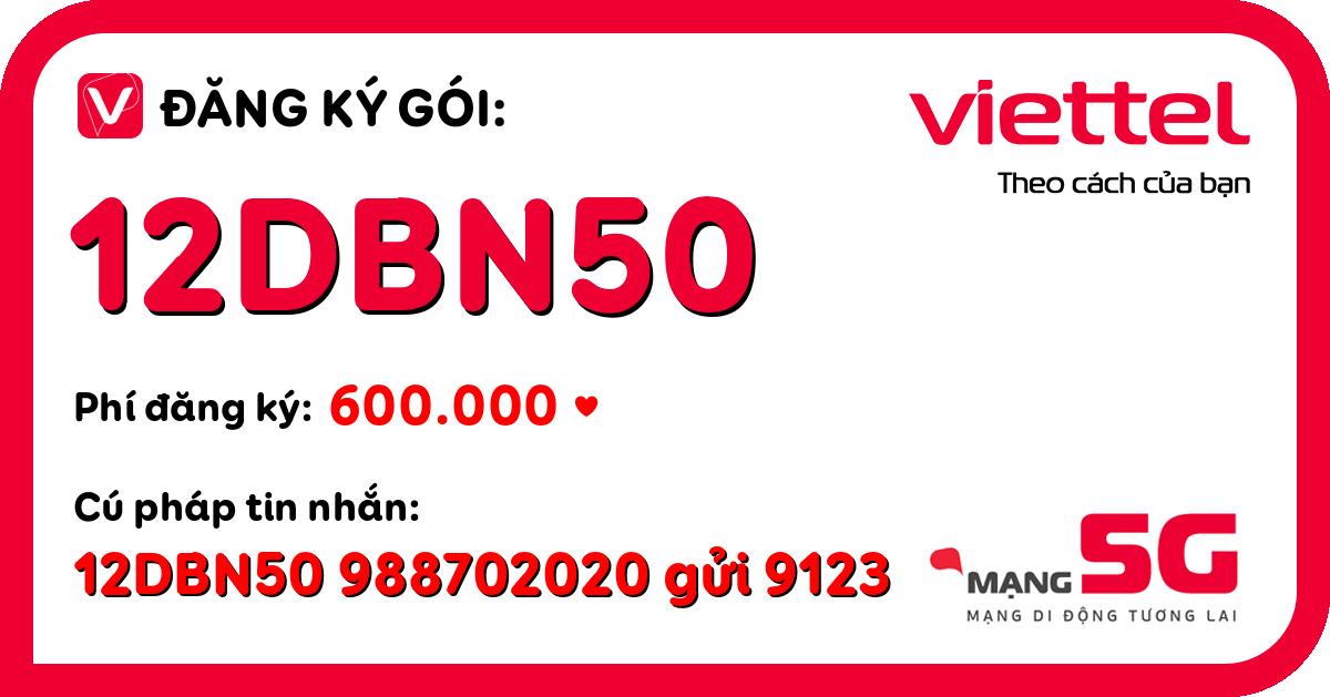 Đăng ký gói 12dbn50 viettel