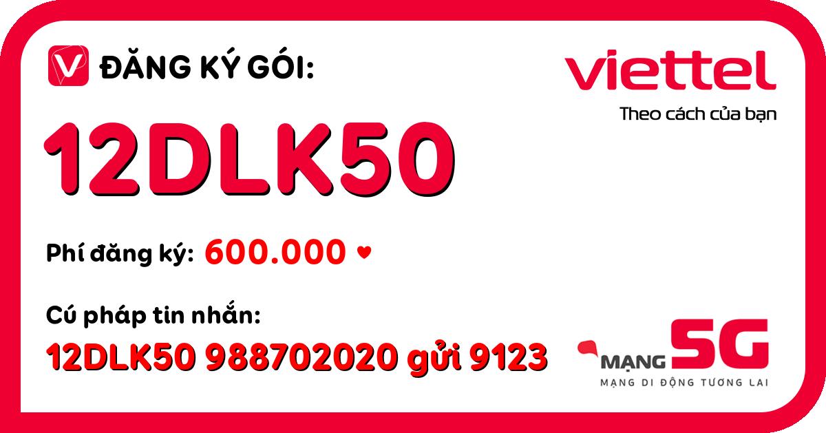 Đăng ký gói 12dlk50 viettel