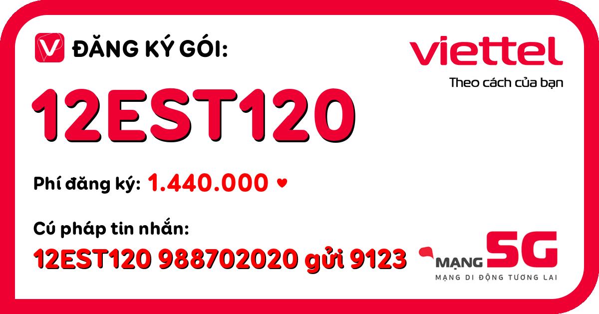 Đăng ký gói 12est120 viettel