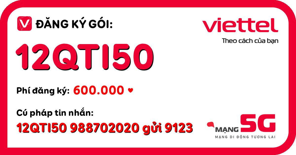 Đăng ký gói 12qti50 viettel