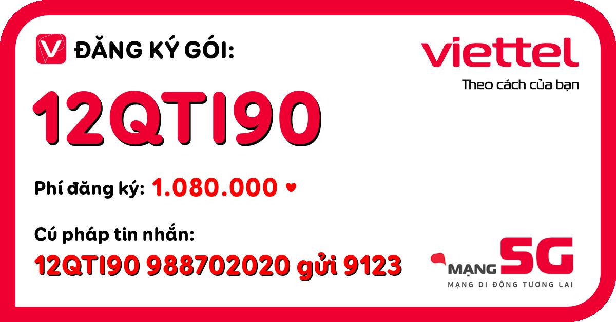 Đăng ký gói 12qti90 viettel