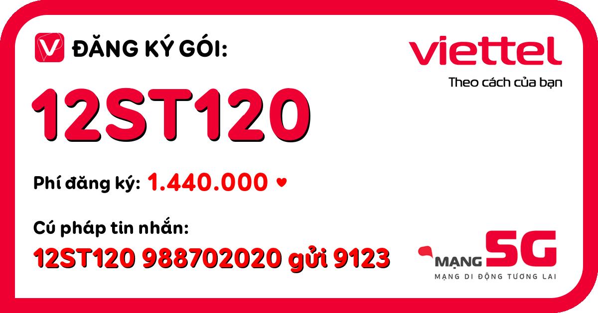 Đăng ký gói 12st120 viettel