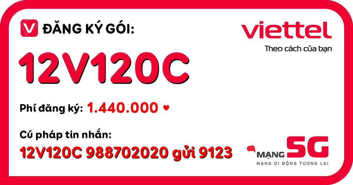 Đăng ký gói 12v120c viettel