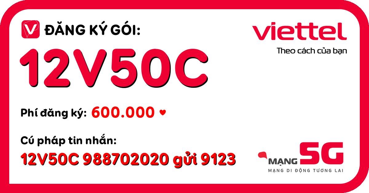 Đăng ký gói 12v50c viettel