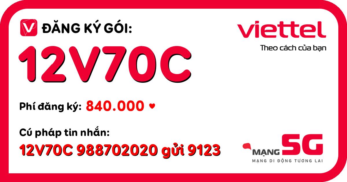 Đăng ký gói 12v70c viettel