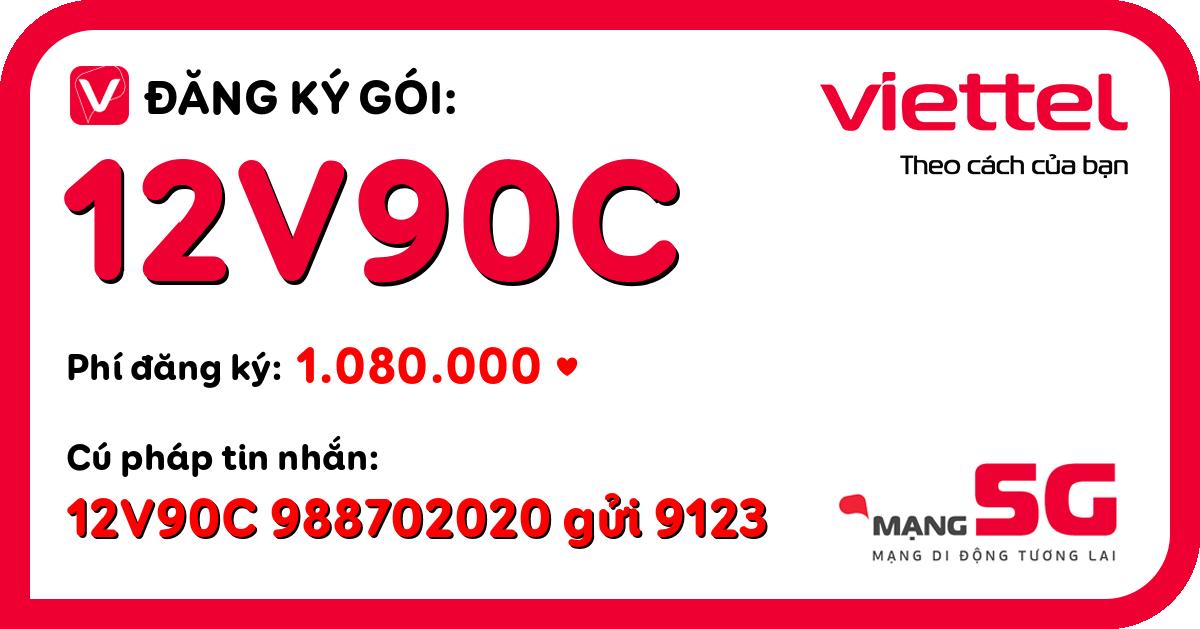 Đăng ký gói 12v90c viettel