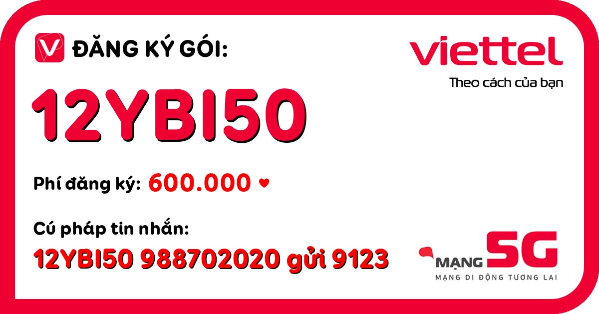 Đăng ký gói 12ybi50 viettel