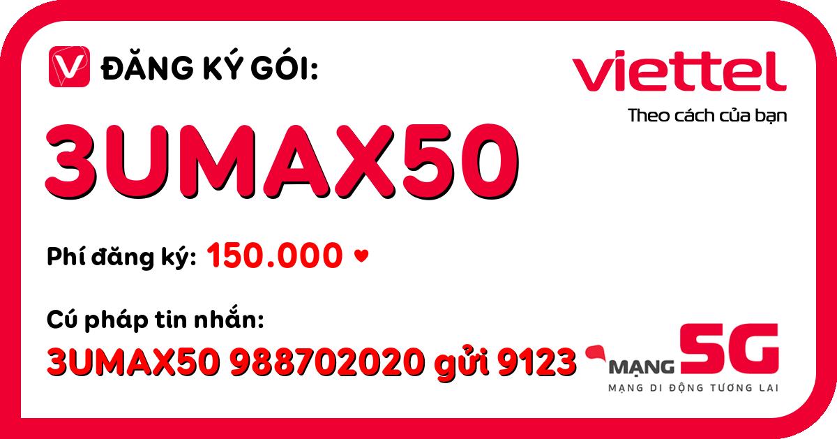 Đăng ký gói 3umax50 viettel