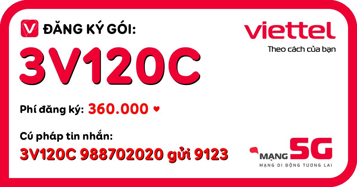 Đăng ký gói 3v120c viettel