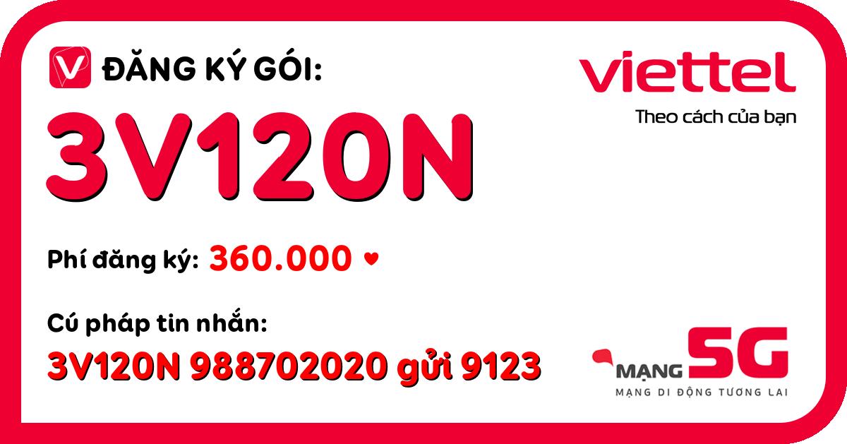 Đăng ký gói 3v120n viettel