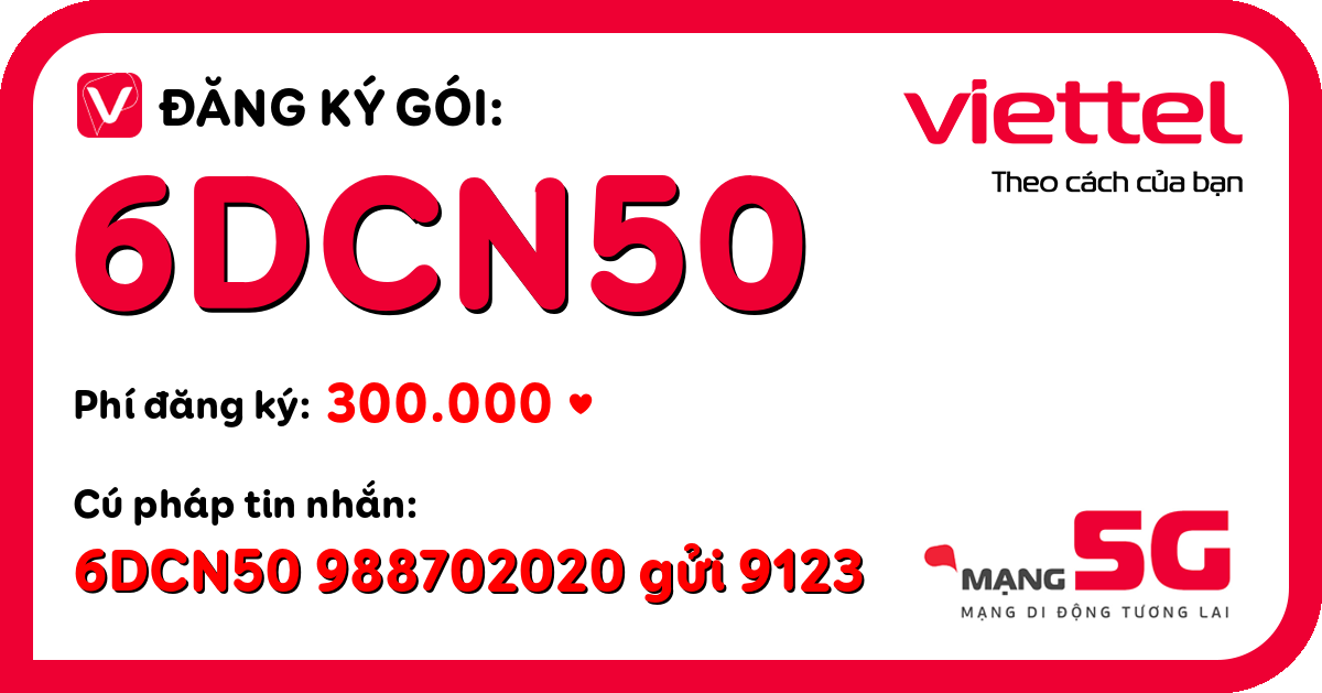 Đăng ký gói 6dcn50 viettel