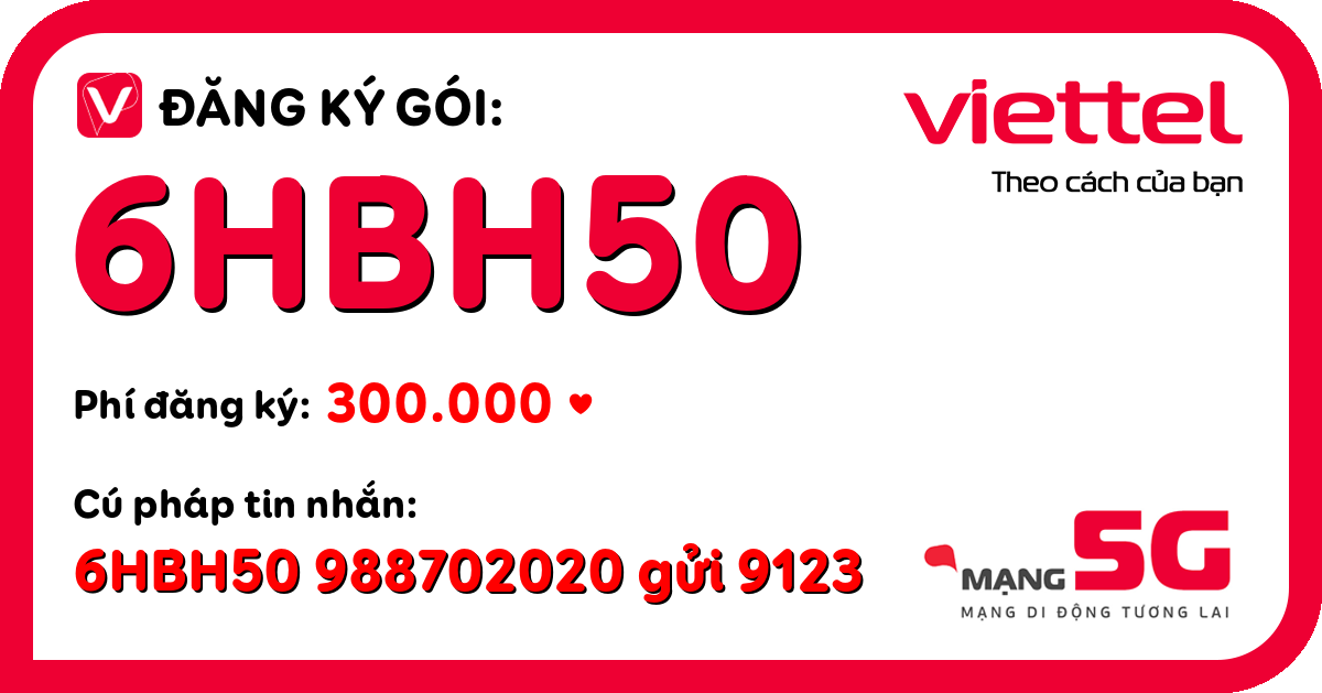 Đăng ký gói 6hbh50 viettel