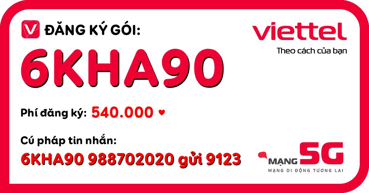 Đăng ký gói 6kha90 viettel