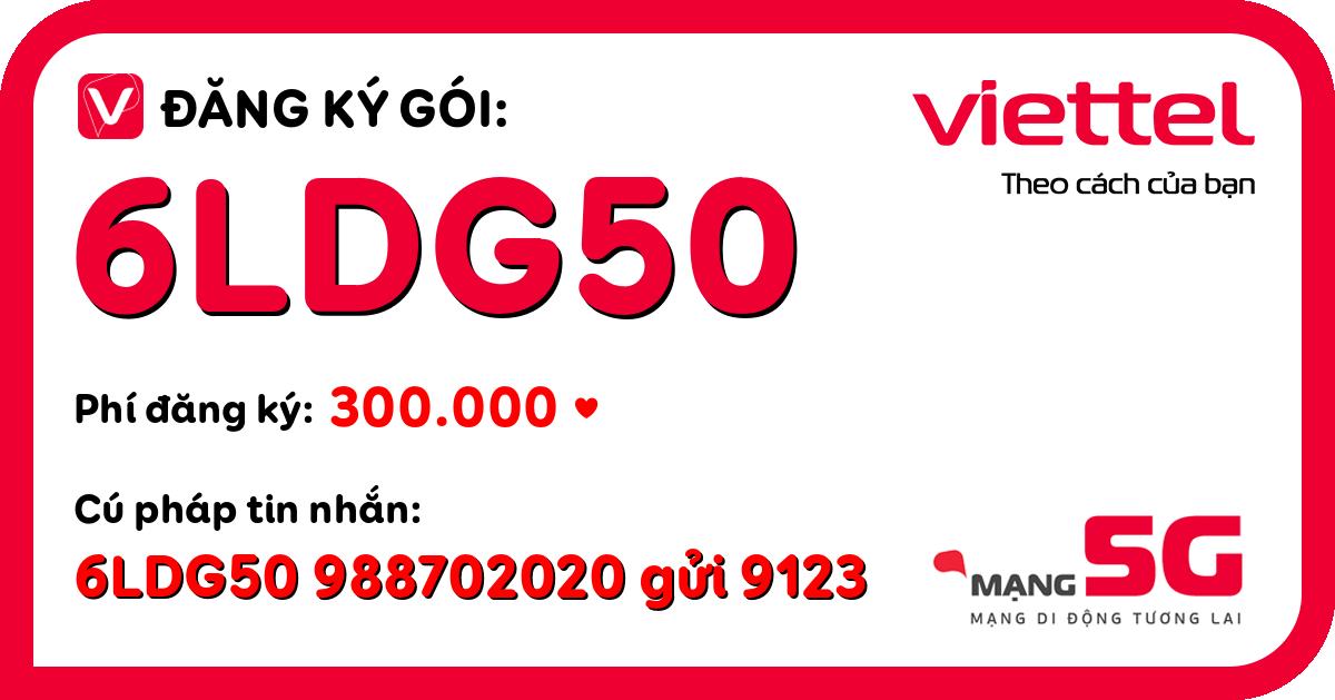 Đăng ký gói 6ldg50 viettel