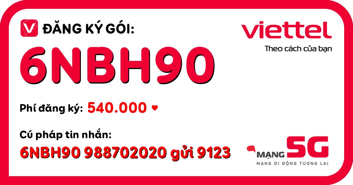 Đăng ký gói 6nbh90 viettel