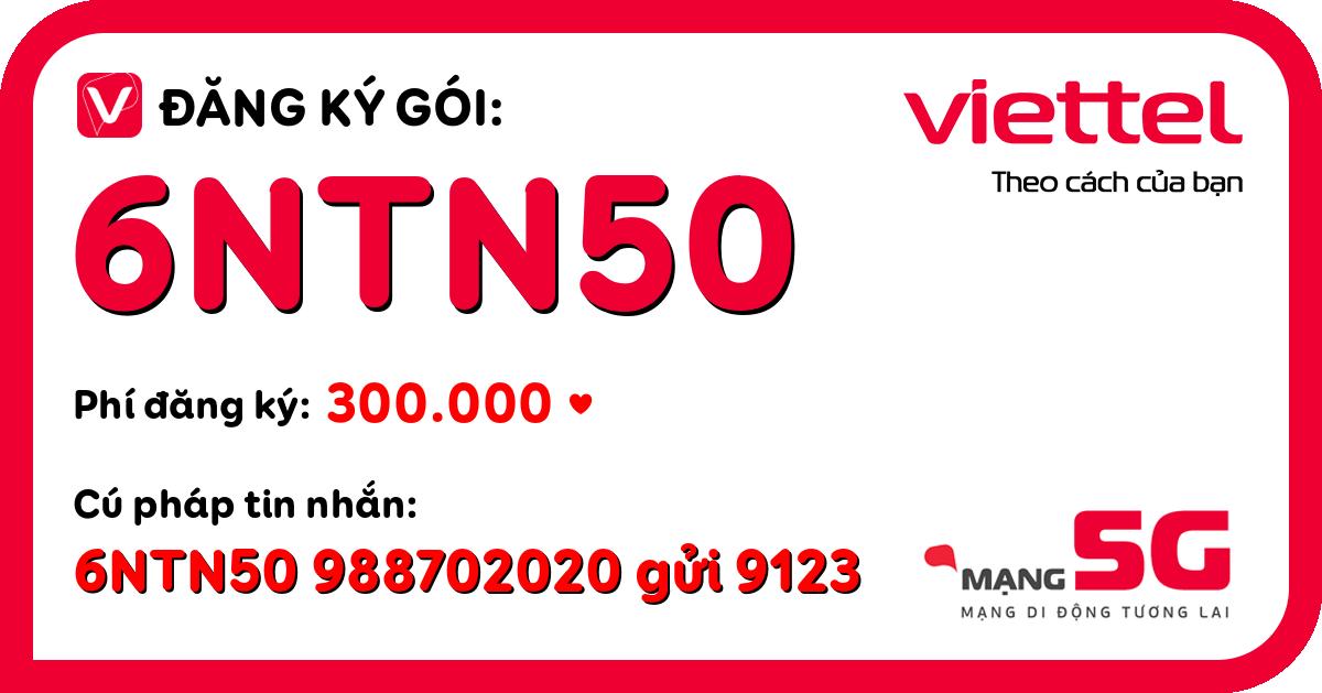 Đăng ký gói 6ntn50 viettel