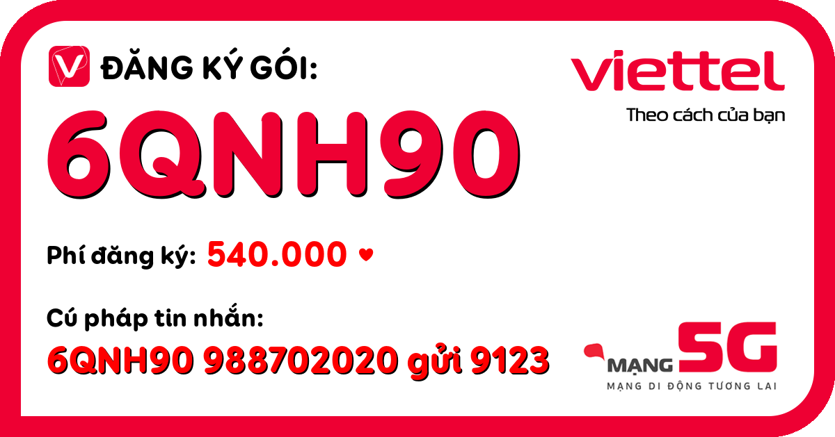 Đăng ký gói 6qnh90 viettel