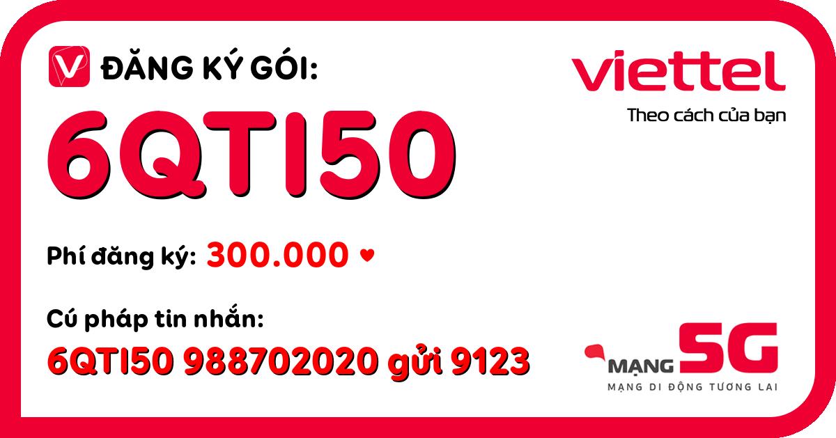 Đăng ký gói 6qti50 viettel
