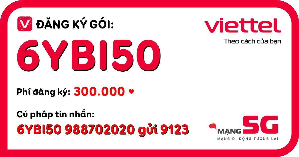 Đăng ký gói 6ybi50 viettel