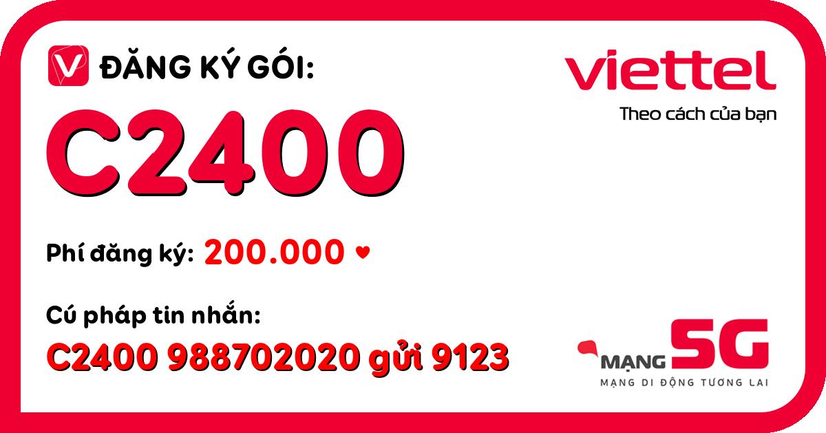 Đăng ký gói c2400 viettel