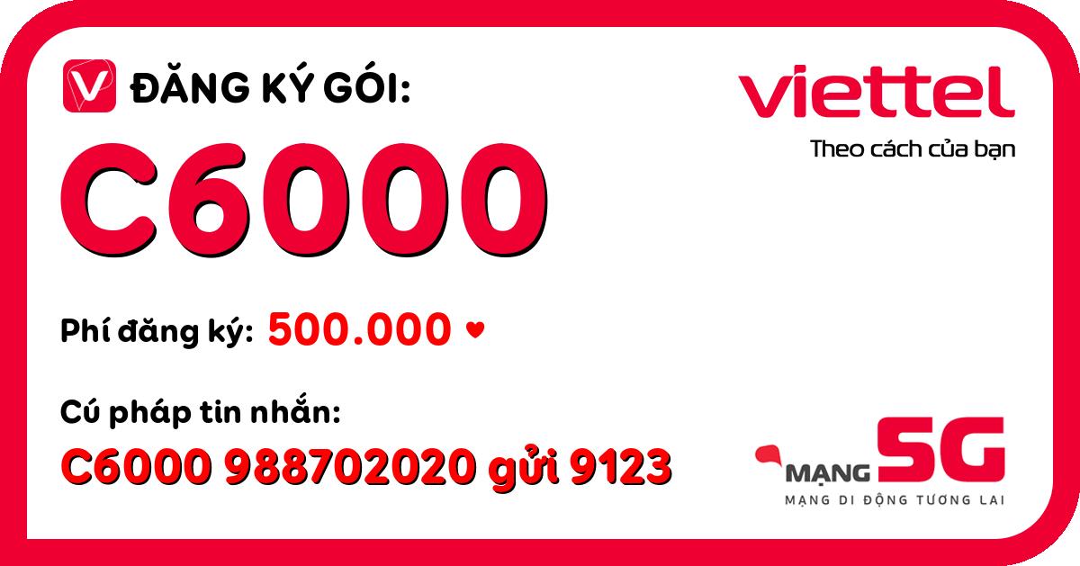 Đăng ký gói c6000 viettel