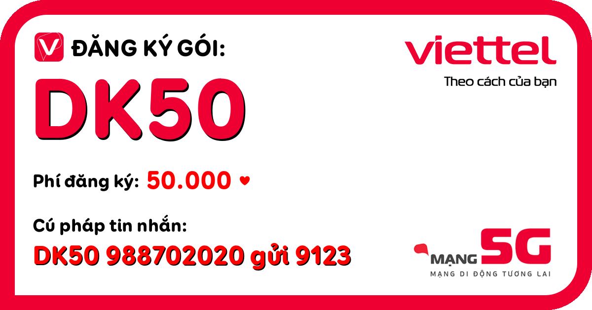 Đăng ký gói dk50 viettel
