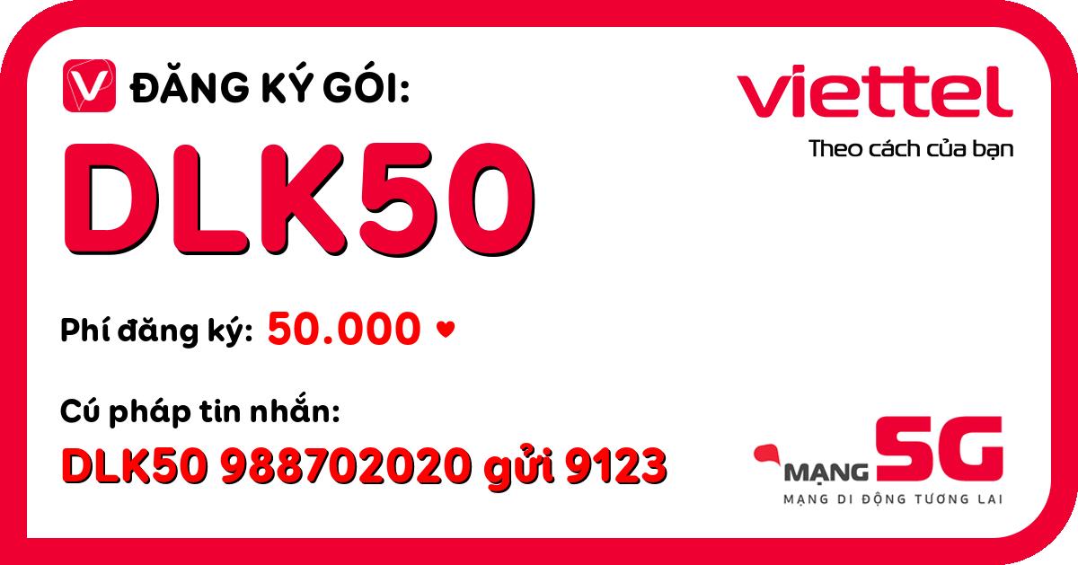 Đăng ký gói dlk50 viettel