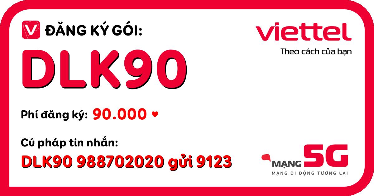 Đăng ký gói dlk90 viettel