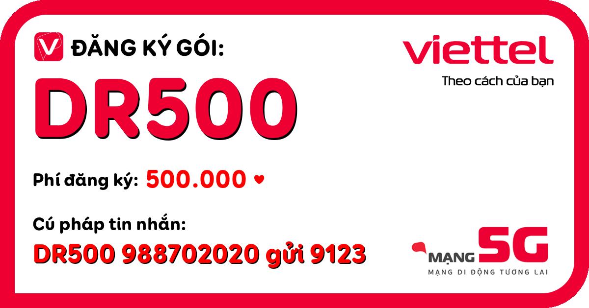 Đăng ký gói dr500 viettel
