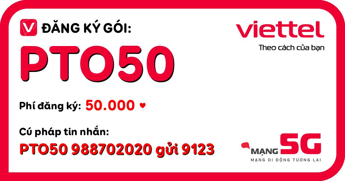 Đăng ký gói pto50 viettel