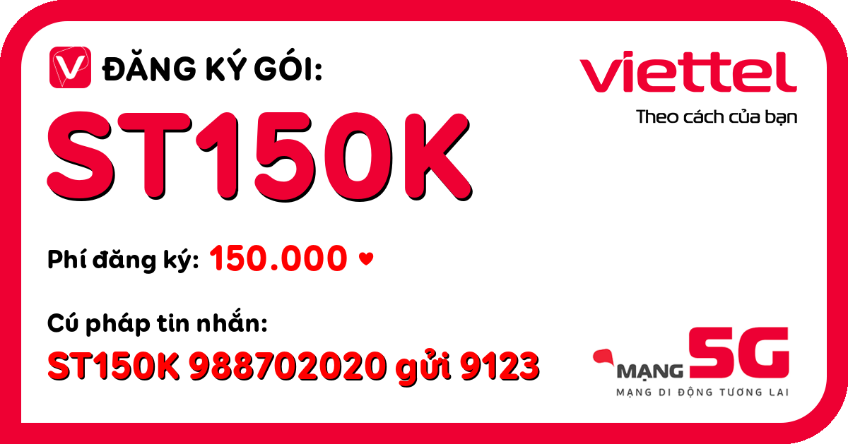 Đăng ký gói st150k viettel