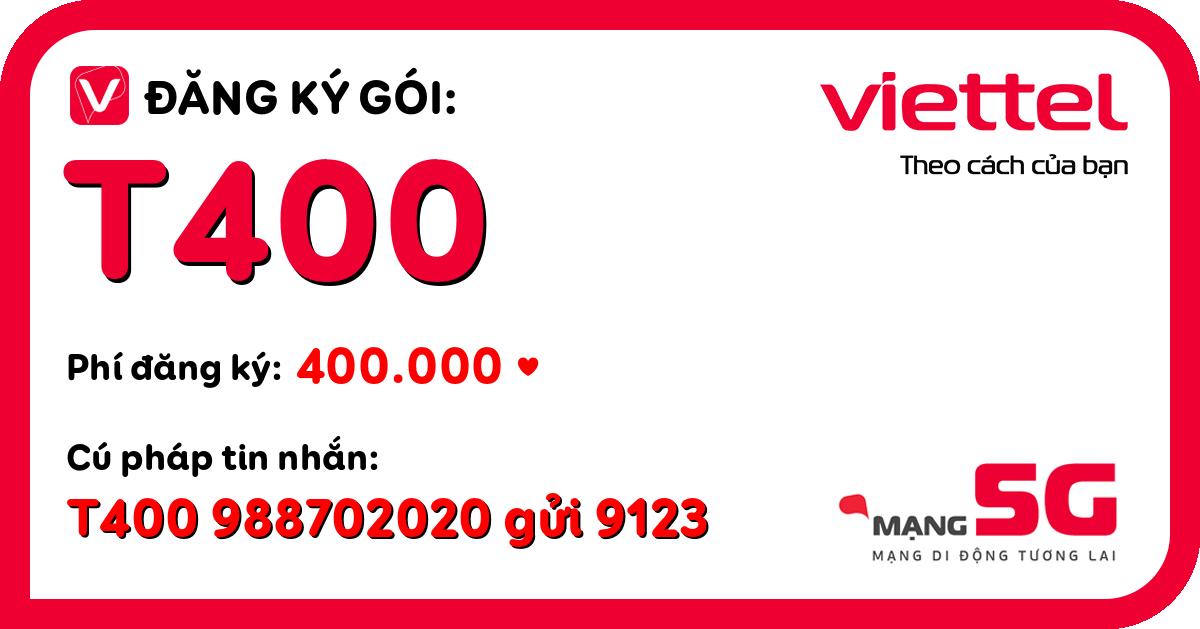 Đăng ký gói t400 viettel