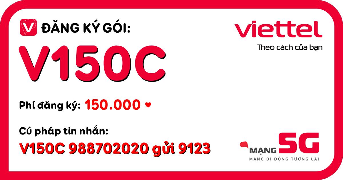 Đăng ký gói v150c viettel