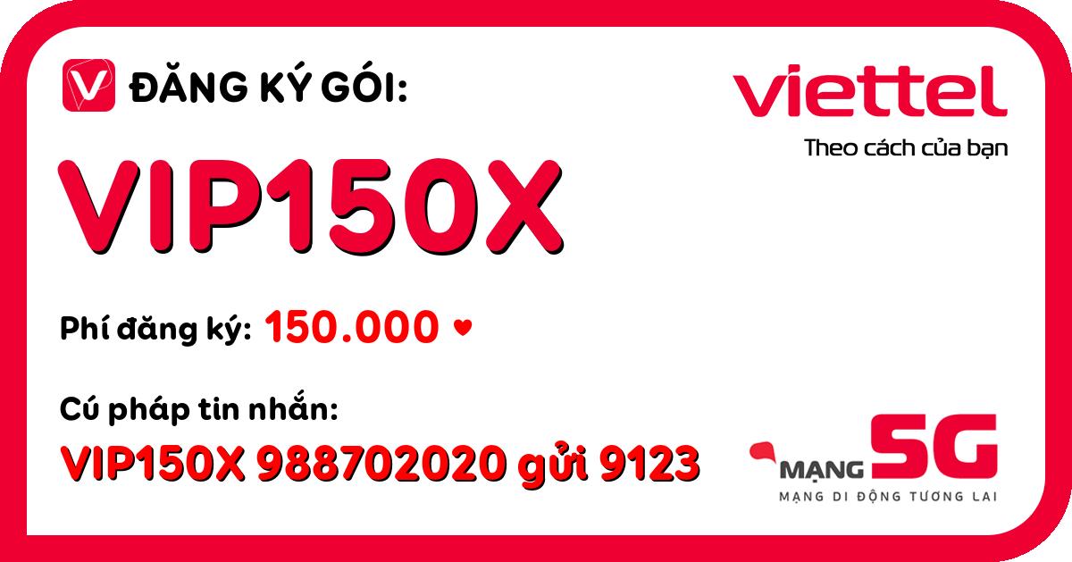 Đăng ký gói vip150x viettel