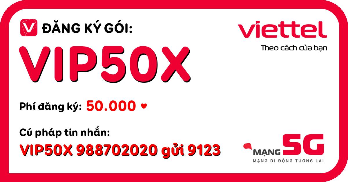 Đăng ký gói vip50x viettel