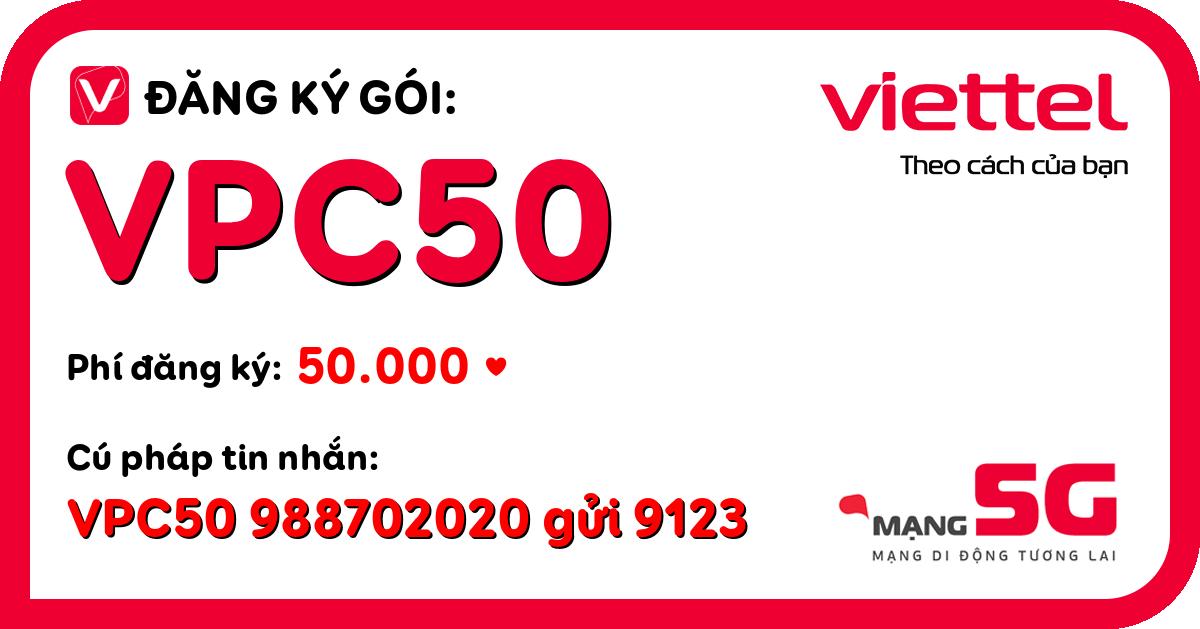 Đăng ký gói vpc50 viettel