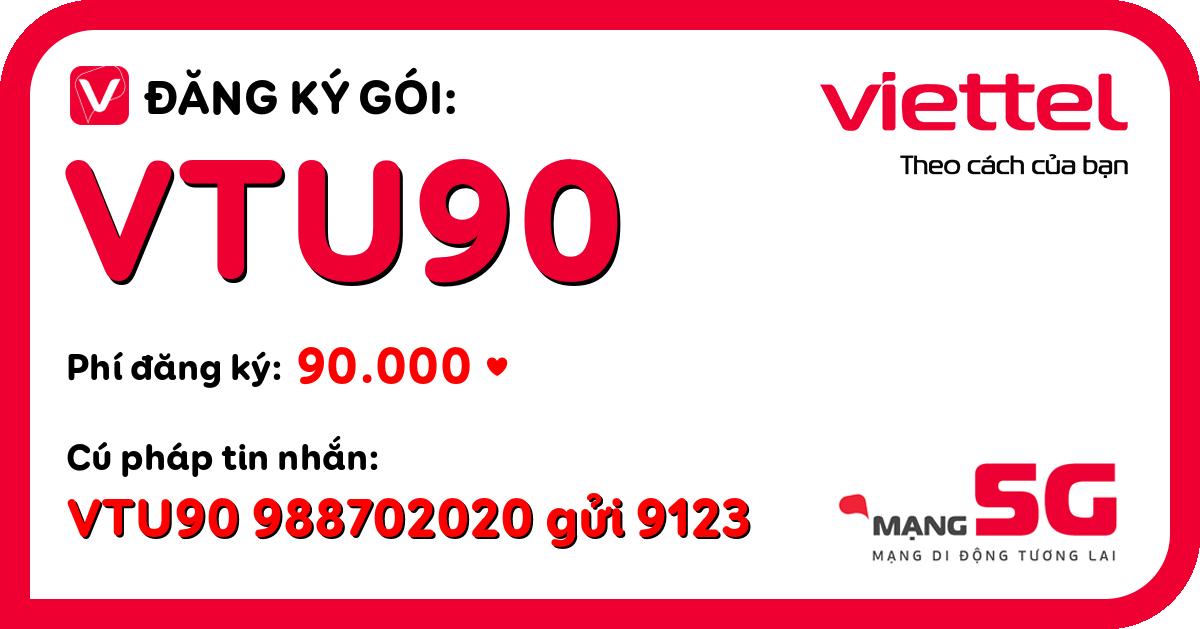 Đăng ký gói vtu90 viettel